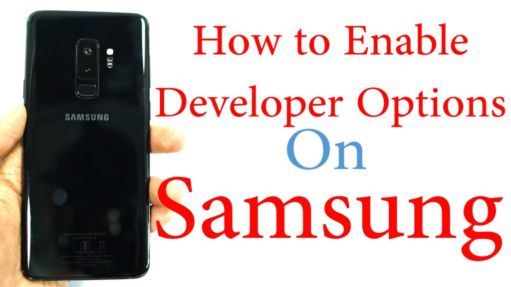 How to Enable Developer Options on Samsung J6 Plus – Greedytech