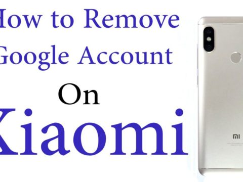 How to Remove Google Account on Xioami Phones, Mi A1, Mi MIX