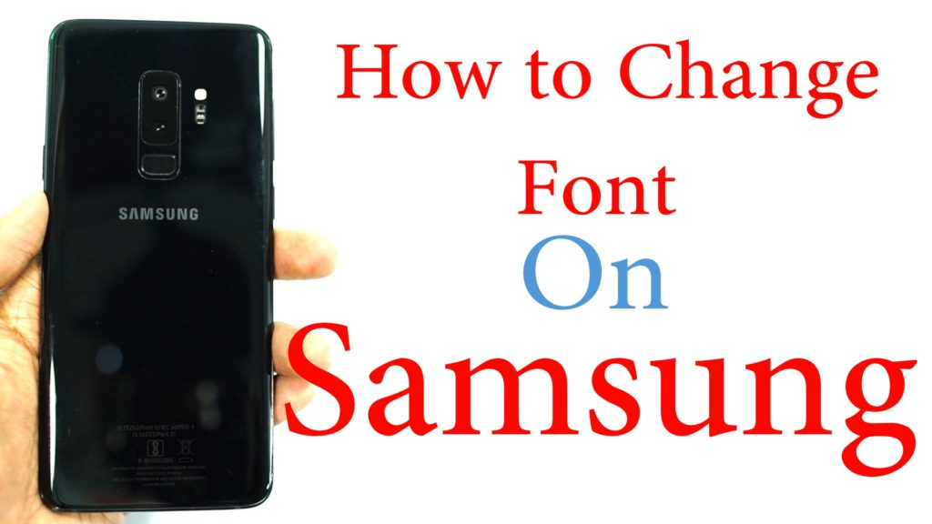 How to Change Font on Samsung Galaxy A7 2018 – Greedytech