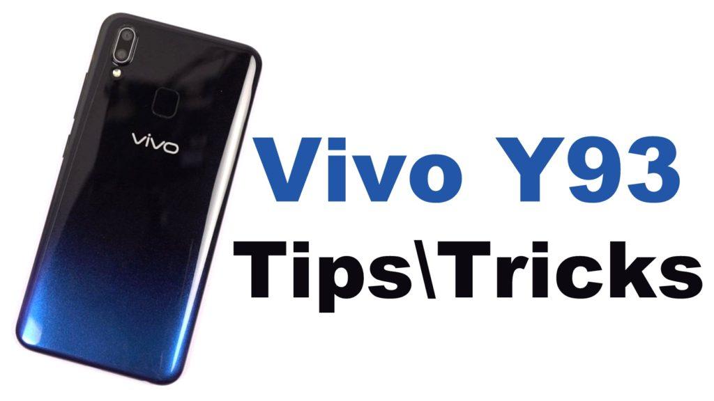 Vivo Y93 Tips and Tricks – Greedytech