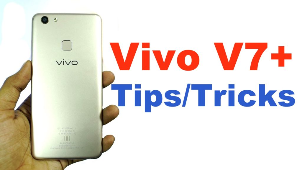 Vivo V7 Plus Tips and Tricks – Greedytech